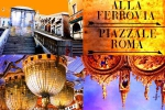 Venice: Alla Ferrovia-Piazzale-Roma